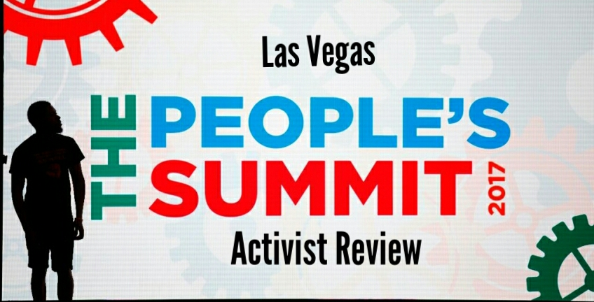 The People's Summit 2017 Las Vegas Activist Review