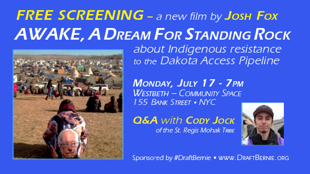 *FREE SCREENING* AWAKE A Dream From Standing Rock A #DraftBernie Sponsored Event