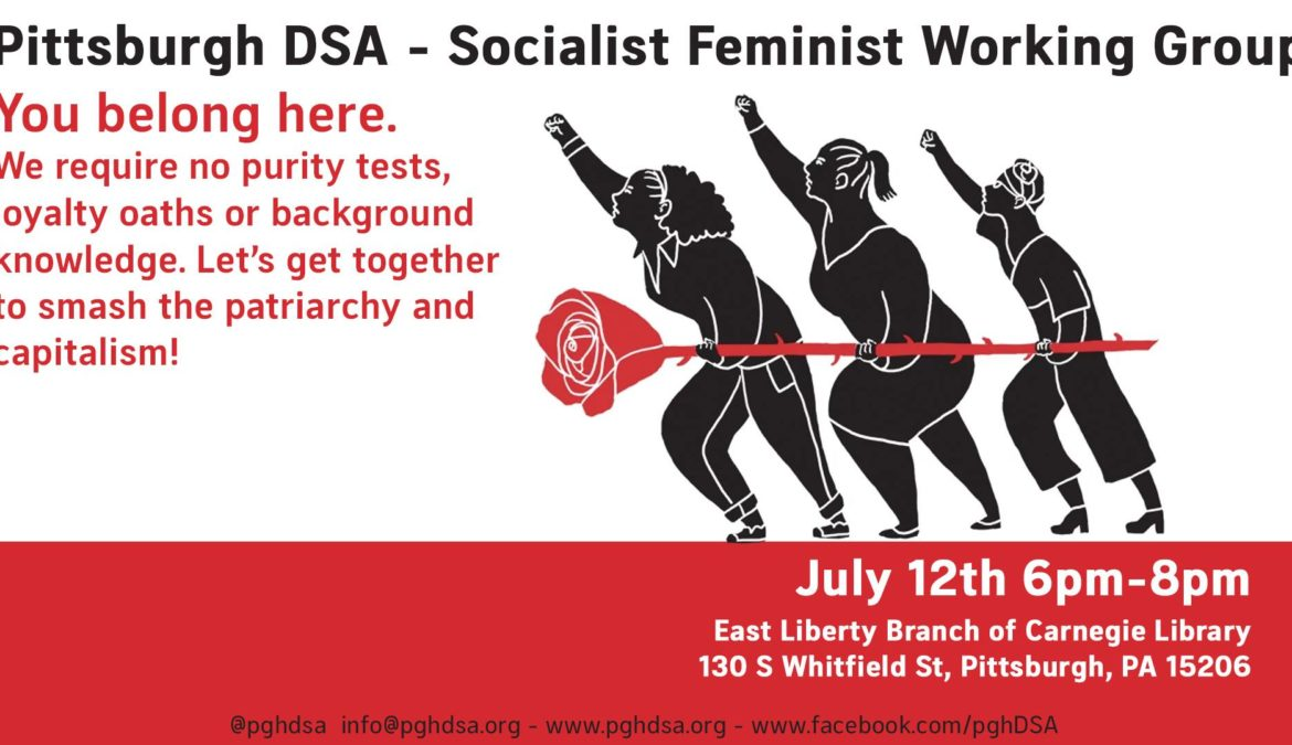 Pittsburgh DSA Socialist Feminist Working Group: First Meeting!